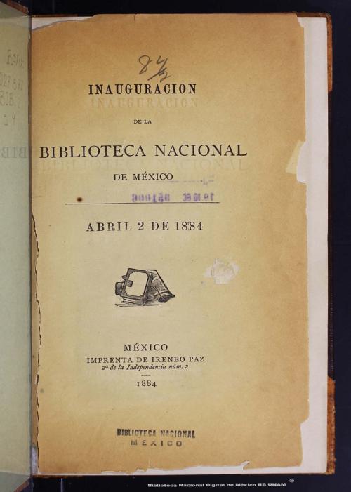 Imagen de Inauguración de la Biblioteca Nacional de México: abril 2 de 1884
