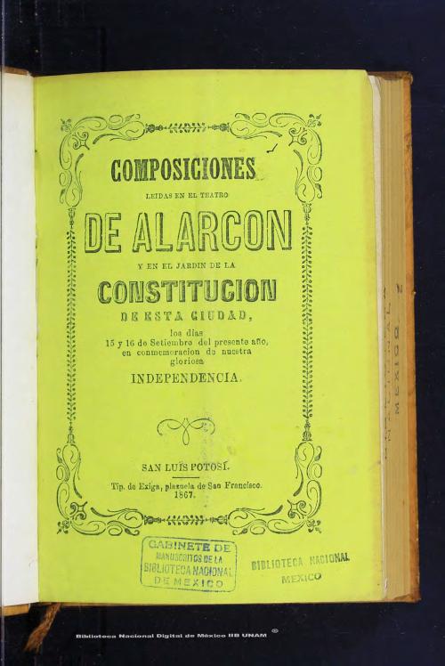 Imagen de Composiciones leídas en el Teatro de Alarcón y en el jardín de la Constitución de esta ciudad, los días 15 y 16 de setiembre del presente ano, en conmemoración de nuestra gloriosa independencia