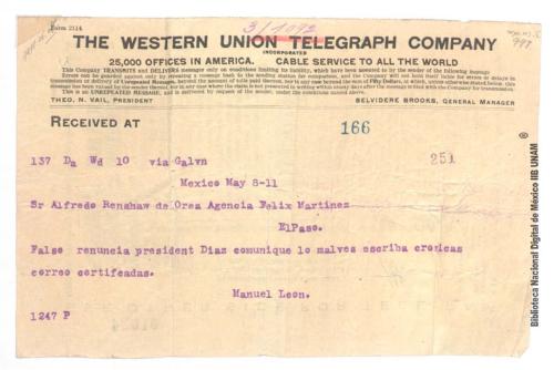 Imagen de Telegrama de Manuel León a Alfredo de Orea Renshaw en que afirma que la renuncia de Porfirio Díaz es falsa