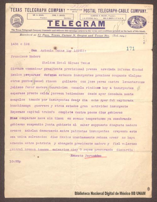 Imagen de Telegrama de Ernesto Fernández a Francisco I. Madero en que se dan informes sobre el movimiento insurgente en algunos estados de la república
