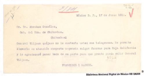 Imagen de Telegrama de Francisco I. Madero a Abraham González informando la urgencia de mandar fuerzas a Baja California