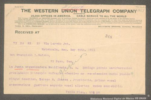 Imagen de Telegrama de Pablo Pisa a Francisco I. Madero informando que la junta organizadora proclamó el principio de sufragio efectivo, no reelección