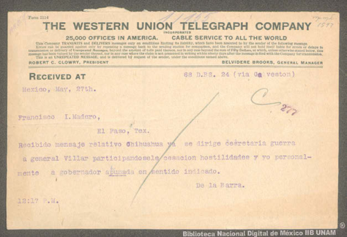 Imagen de Telegrama de Francisco León de la Barra a Francisco I. Madero informando que participará a Francisco Villa y Miguel Ahumada sobre el cese de las hostilidades