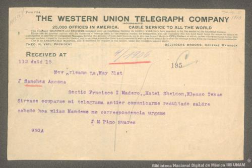 Imagen de Telegrama de José María Pino Suárez a Juan Sánchez Azcona informando que le urge la correspondencia