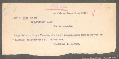 Imagen de Telegrama de Francisco I. Madero a José María Pino Suárez ordenando vaya al Estado de Yucatán