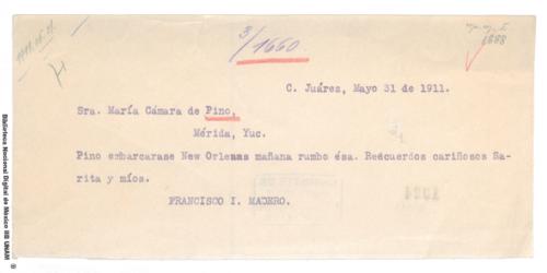Imagen de Telegrama de Francisco I. Madero a María Cámara de Pino informando que José María Pino Suárez saldrá de Nueva Orleans