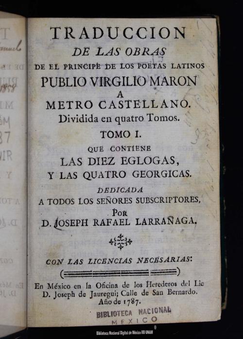 Imagen de Traduccion de las obras de el principe de los poetas latinos Publio Virgilio Maron a metro castellano: dividida en quatro tomos