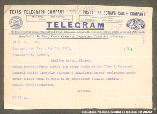 Imagen de Telegrama para Francisco I. Madero aconsejando que fije la fecha de retiro de Porfirio Díaz
