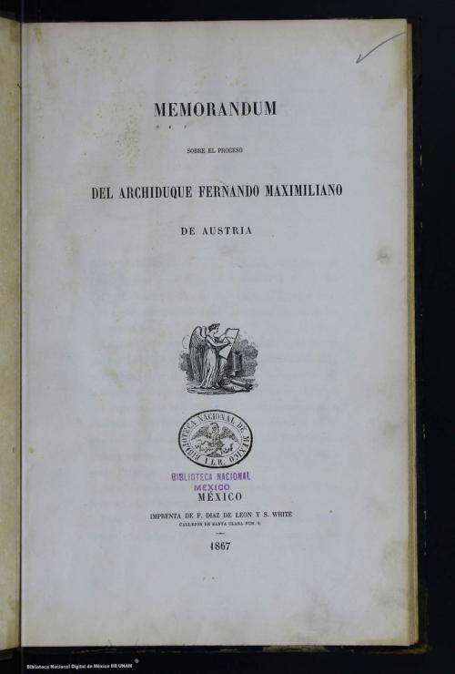 Imagen de Memorándum sobre el proceso del archiduque Fernando Maximiliano de Austria