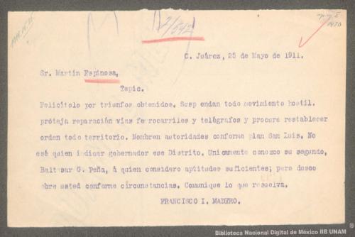 Imagen de Telegrama de Francisco I. Madero a Martín Espinosa ordenando la suspensión de las hostilidades y el nombramiento de autoridades según el Plan de San Luis