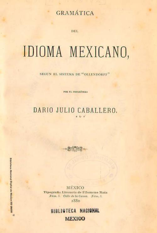 """Imagen de Gramática del idioma mexicano: según el sistema de """"Ollendorff"""""""