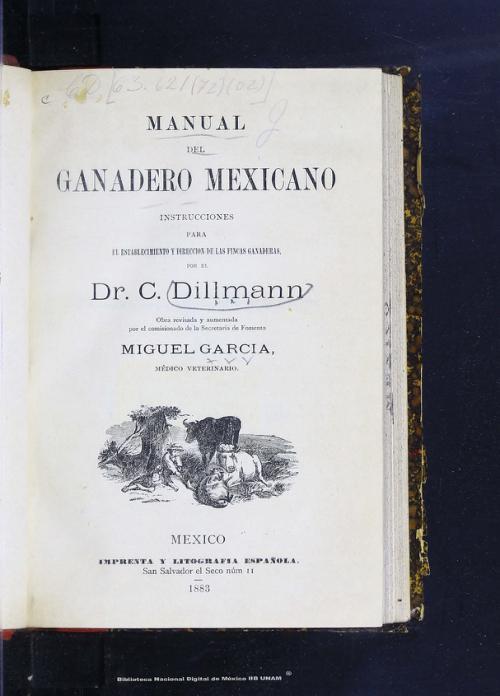 Imagen de Manual del ganadero mexicano: instrucciones para el establecimiento y dirección de las fincas ganaderas