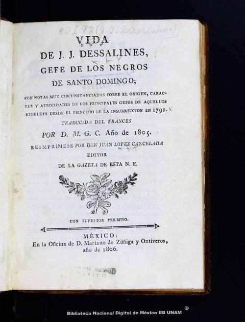 Imagen de Vida de J.J. Dessalines: gefe de los negros de Santo Domingo: con notas muy circunstanciadas sobre el origen, caracter y atrocidades de los principales gefes de aquellos rebeldes desde el principio de la insurrección en 1791