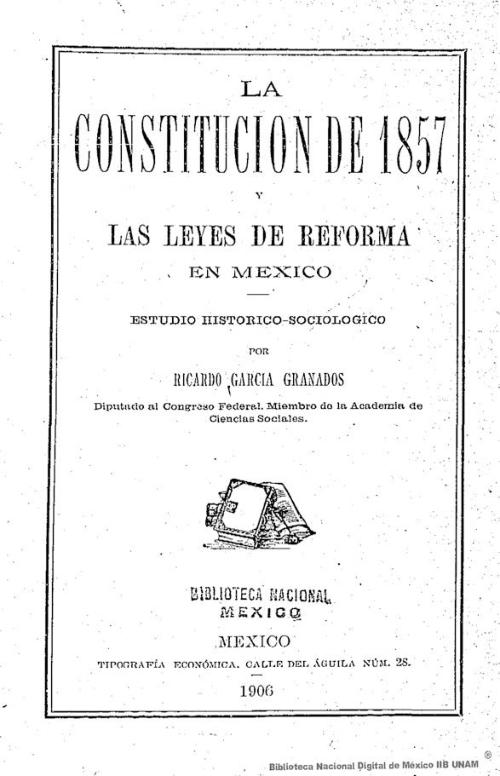 Imagen de La constitución de 1857 y las Leyes de reforma en México: estudio histórico-sociológico