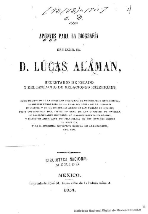 Imagen de Apuntes para la biografía del exmo Sr D Lucas Alamán, Secretario de Estado y del Despacho de Relaciones Esteriores