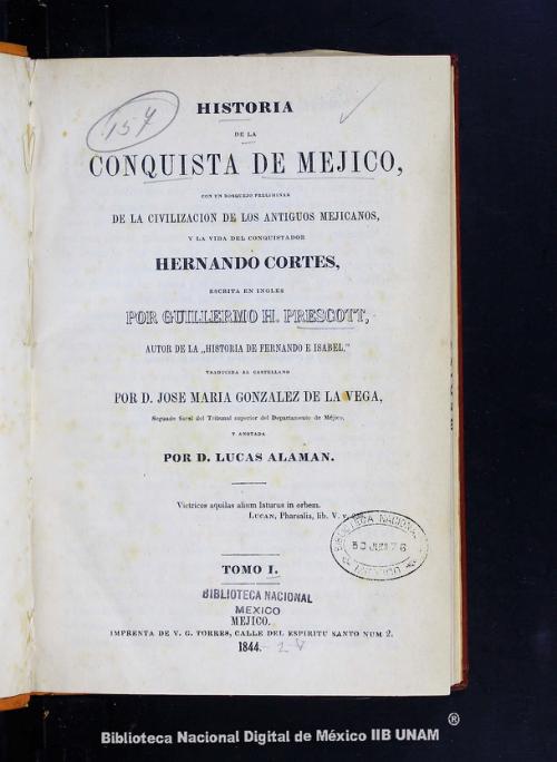 Imagen de Historia de la conquista de Méjico: con un bosquejo preliminar de la civilización de los antiguos mejicanos, y la vida del conquistador Hernando Cortés, escrita en inglés