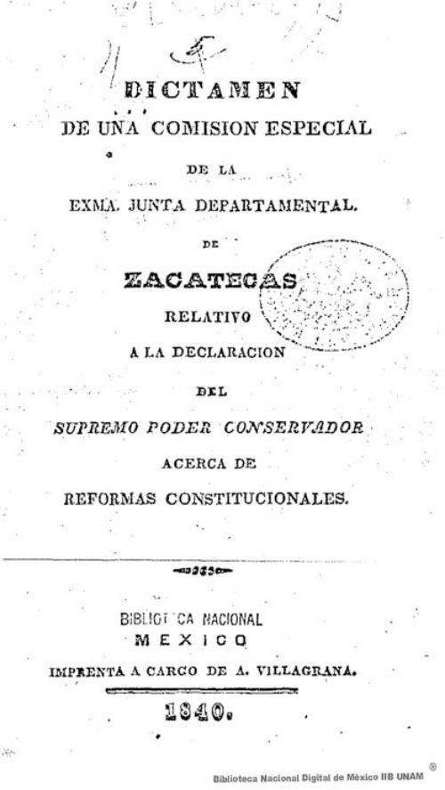 Imagen de Dictamen de una Comisión Especial de la Exma Junta Departamental de Zacatecas relativo a la declaración del Supremo Poder Conservador acerca de las reformas constitucionales