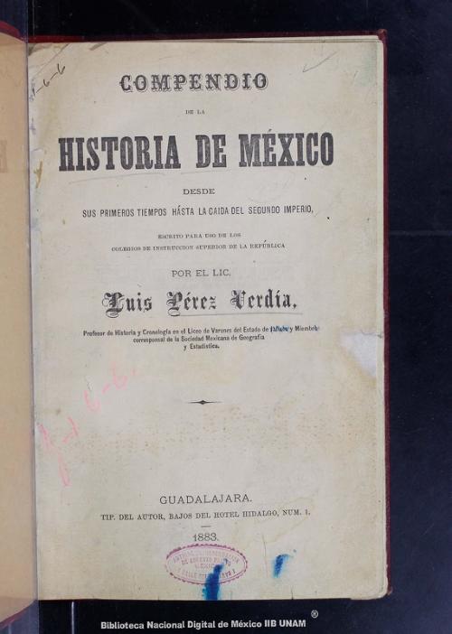 Imagen de Compendio de la historia de México:: desde sus primeros tiempos hásta la caida del segundo imperio: escrito para uso de los colegios de instrucción superior de la República