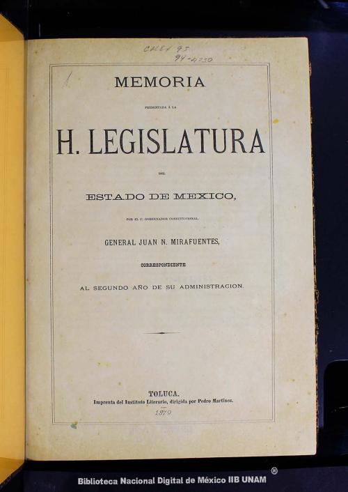 Imagen de Memoria presentada á la H Legislatura del Estado de México, por el C Gobernador Constitucional, General Juan N Mirafuentes, correspondiente al segundo año de su administración