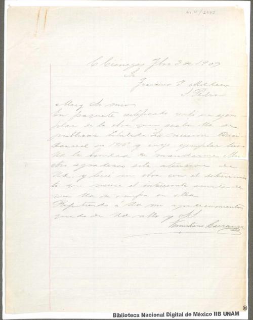 """Imagen de Carta de Venustiano Carranza a Francisco I. Madero en que informa haber recibido el libro que se acaba de publicar titulado """"Sucesión Presidencial"""""""