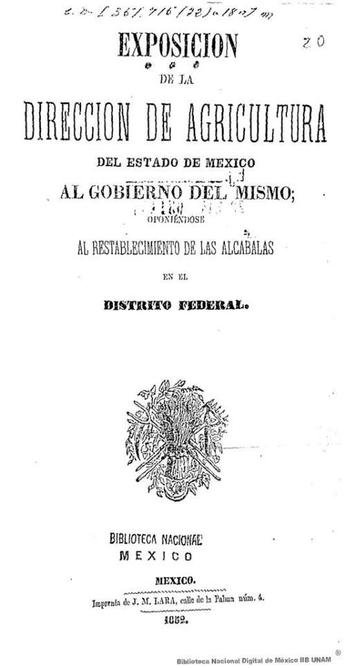 Imagen de Exposición de la Dirección de Agricultura del Estado de México al gobierno del mismo; oponiéndose al restablecimiento de las alcabalas en el Distrito Federal