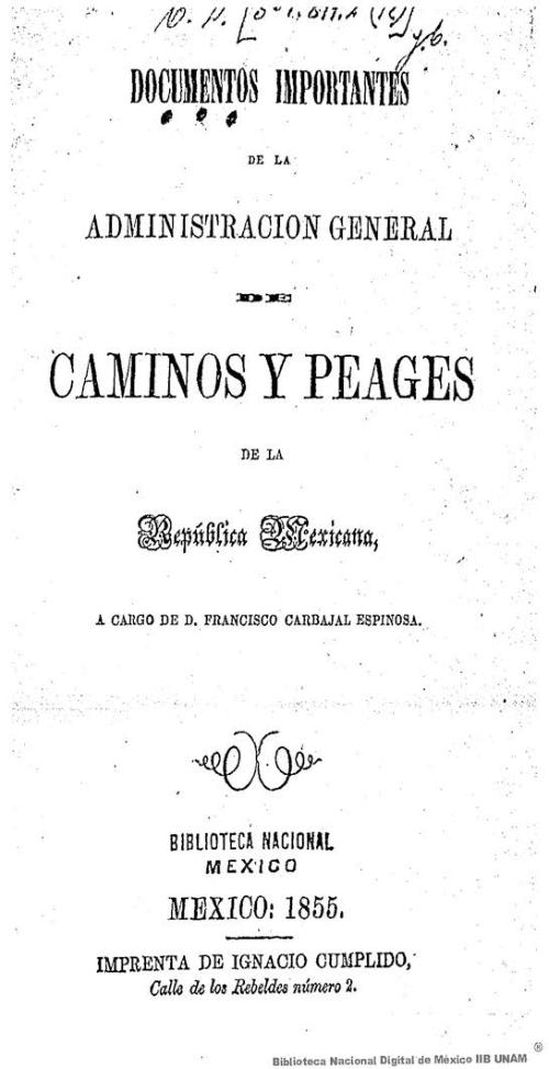 Imagen de Documentos importantes de la administración general de caminos y peages de la República Mexicana