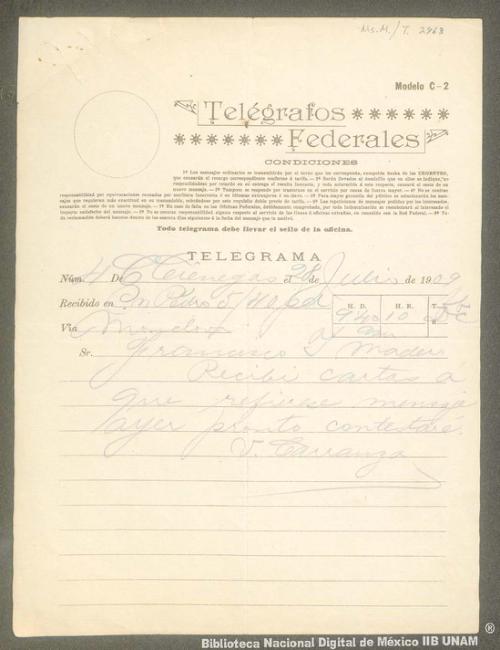 Imagen de Telegrama de Venustiano Carranza a Francisco I. Madero informándole que ha recibido su carta