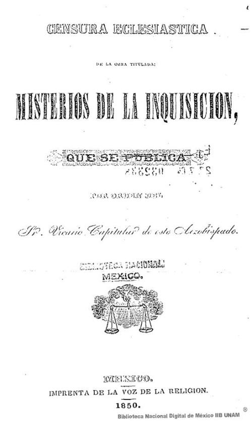 Imagen de Censura eclesiástica de la obra titulada: Misterios de la inquisición, que se publica por orden del Fr. Vicario Capitular de este arzobispado