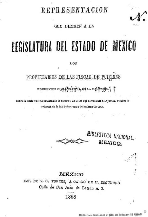 Imagen de Representación que dirigen a la Legislatura del Estado de México los propietarios de las fincas de pulques