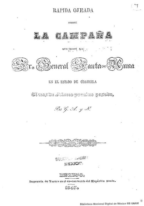 Imagen de Rápida ojeada sobre la campaña que hizo el Sr. General Santa-Anna en el estado de Coahuila el mes de febrero