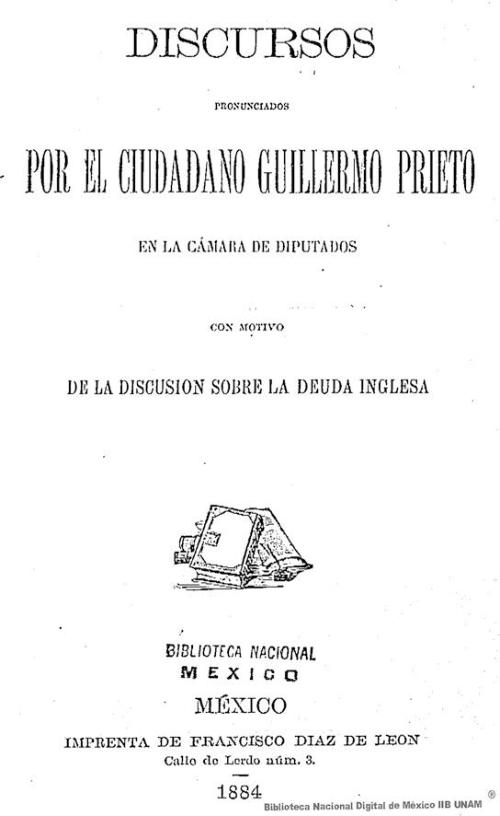 Imagen de Discursos pronunciados por el ciudadano Guillermo Prieto en la Cámara de Diputados con motivo de la discusión sobre la deuda inglesa