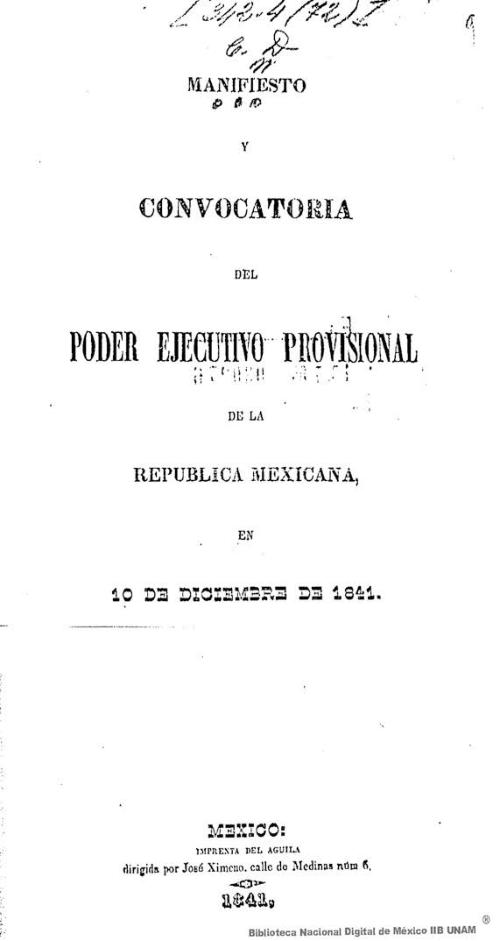 Imagen de Manifiesto y convocatoria del Poder Ejecutivo Provisional de la República Mexicana, en 10 de diciembre de 1841
