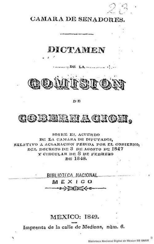 Imagen de Dictamen de la Comisión de Gobernación, sobre el acuerdo de la Cámara de Diputados, relativo a aclaración pedida por el Gobierno, del decreto de 3 de agosto de 1847 y circular de 8 de febrero de 1848