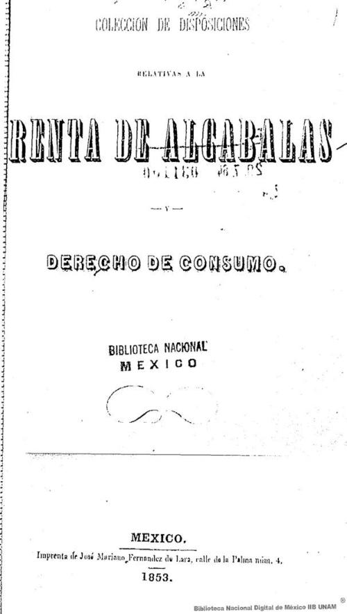 Imagen de Colección de disposiciones relativas a la renta de alcabalas y derecho de consumo