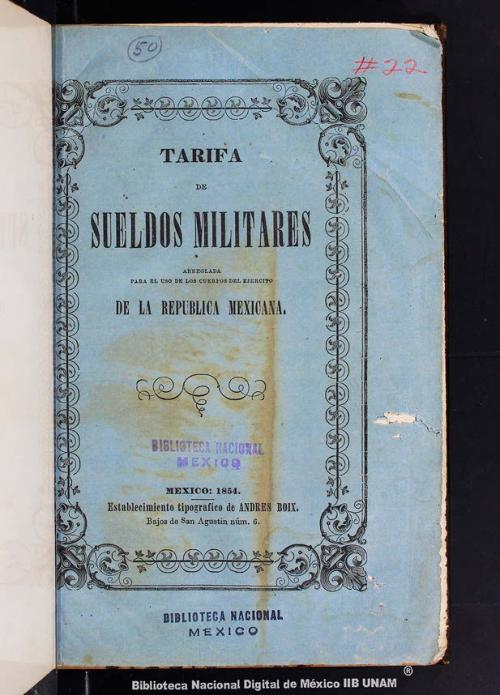 Imagen de Tarifa de sueldos militares, arreglada para el uso de los cuerpos del ejército de la República Mexicana
