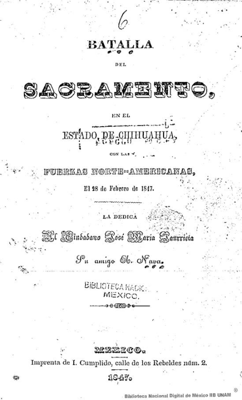 Imagen de Batalla del Sacramento, en el Estado de Chihuahua, con las Fuerzas Norte-Americanas, el 28 de Febrero de 1847