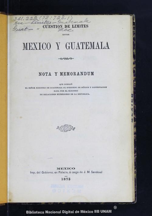 Imagen de Cuestión de límites entre México y Guatemala: nota y memorandum