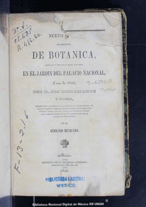 Imagen de Nuevo curso elemental de botánica, escrito en el órden que se enseñó este ramo, en el jardín del Palacio Nacional, el año de 1845