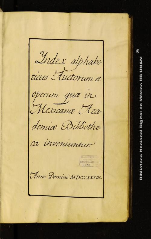 Imagen de Index alphabeticus Auctorum et operum qua in Mexicana Academia Bibliotheca inveniuntur