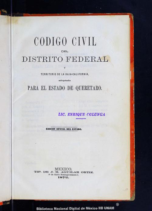 Imagen de Código civil del Distrito Federal y territorio de la Baja California, adoptado para el Estado de Queretaro