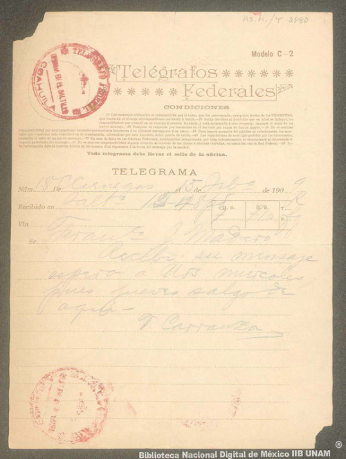 Imagen de Telegrama de Venustiano Carranza al Sr. Francisco I. Madero en que le indica que lo espera el miércoles en lugar del jueves
